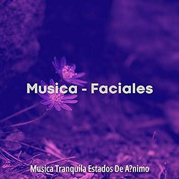 Musica - Faciales