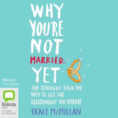 Why You're Not Married ...Yet audiobook cover art