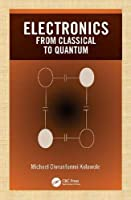 Electronics: from Classical to Quantum Front Cover