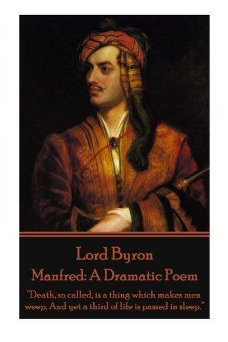 Lord Byron - Manfred: A Dramatic Poem:
