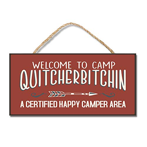 Enoch Slsiek Welcome to Camp Quitcherbitchin Hanging Wooden Sign 5x10 Arrived within 2-3 Day