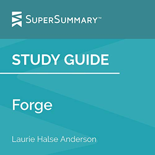 Study Guide: Forge by Laurie Halse Anderson cover art