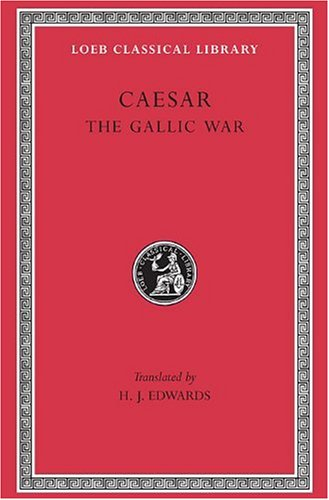 The Gallic War (Loeb Classical Library)の詳細を見る