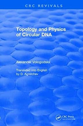 Revival: Topology and Physics of Circular DNA (1992)