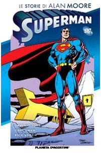 Le storie di Alan Moore. Superman