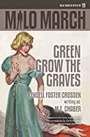 Milo March #19: Green Grow the Graves