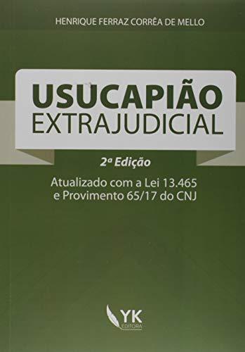 Usucapião Extrajudicial - 2A Edição