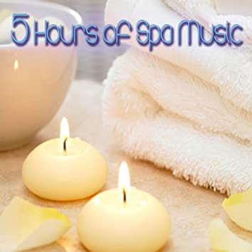 5 HOURS of SPA MUSIC