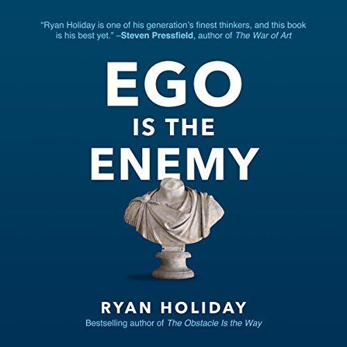 Ego Is the Enemy                   By:                                                                                                                                 Ryan Holiday                               Narrated by:                                                                                                                                 Ryan Holiday                      Length: 6 hrs and 56 mins     1,253 ratings     Overall 4.5