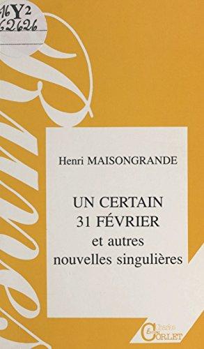 Un certain 31 février, et autres nouvelles singulières (Runes) PDF Books