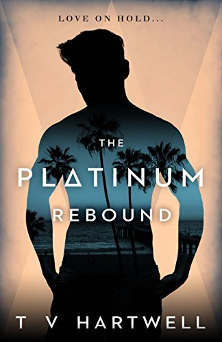 The Platinum Rebound (The Platinum Series Book 2) (English Edition)