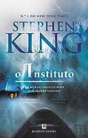 O Instituto (Portuguese Edition)