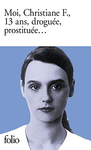 Moi, Christiane F., 13 ans, droguée, prostituée... (Folio)