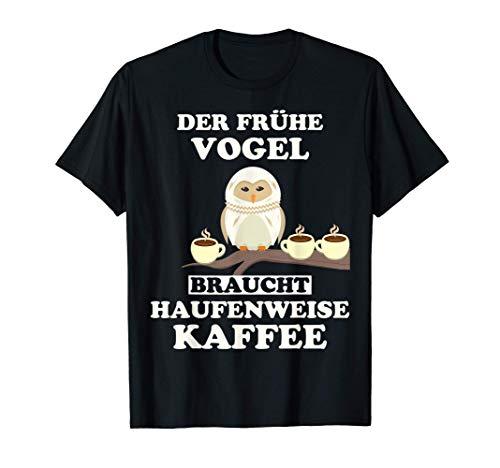 Kaffee Eule Lustiger Spruch Koffein Arbeit Geschenk Witziges T-Shirt