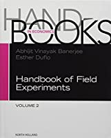 Handbook of Field Experiments (Volume 2) (Handbook of Economic Field Experiments, Volume 2)