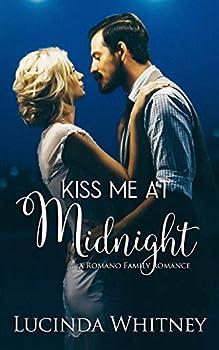 Kiss Me At Midnight  Romano Family