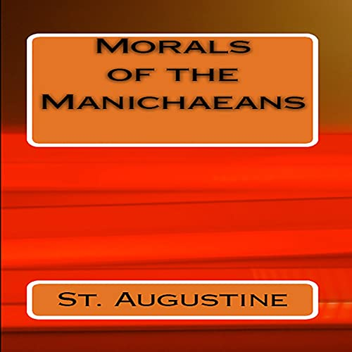 Morals of the Manichaeans cover art