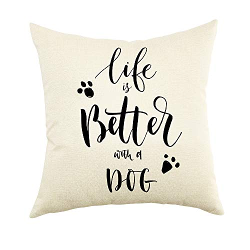 Ogiselestyle Unique Cushion Cover Life is Better with A Dog Lover Quote Sofa Simple Home Decor Throw Pillow Case Pillow Shams 18' x 18'