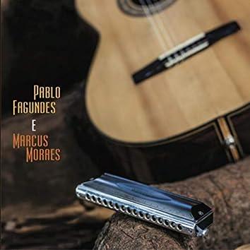 Pablo Fagundes e Marcus Moraes