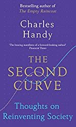 Charles Handy The Second Curve