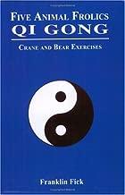 Five Animal Frolics Qi Gong: Crane and Bear Exercises