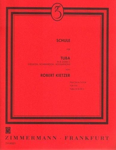 Schule für Tuba in B oder C (Helikon, Bombardon Sousaphon): kplt.. Tuba in B, C (Helikon, Bombardon Sousaphon).