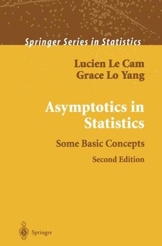 Asymptotics in Statistics: Some Basic Concepts (Springer Series in Statistics)