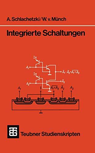 Integrierte Schaltungen (Teubner Studienskripte Technik) (German Edition)