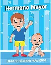 Hermano Mayor Libro de colorear para niños: voy a ser un hermano mayor regalo.