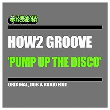 Pump Up The Disco