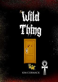 WILD THING (C.O.A Series Book 1) by [Kim Cormack]