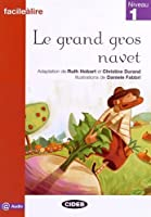 Grand Gros Navet (Facile Lire)