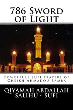 786. . . Sword of Light: sufi prayers from Cheikh Ahmadou Bamba