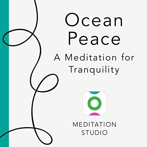 Ocean Peace: A Meditation for Tranquility audiobook cover art
