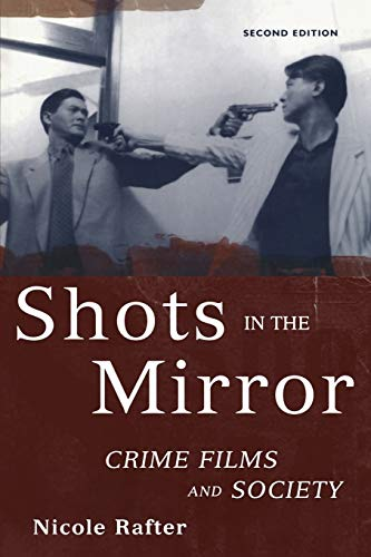Shots in the Mirror: Crime Films and Society