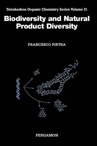 [Biodiversity and Natural Product Diversity: 21 (Tetrahedron Organic Chemistry): Volume 21] [Pietra, F] [May, 2002]