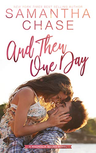 And Then One Day (Magnolia Sound Book 4)