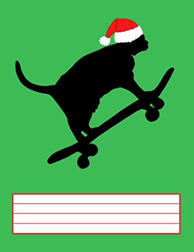 Skateboard Christmas Notebook Funny Cat Skateboarding: Funny Skate Exercise Book For Cat And Riding Lovers (Homeschool Accessories)