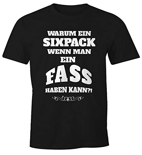 MoonWorks® Herren T-Shirt Warum EIN Sixpack wenn Man EIN Fass haben kann?! Spruch Bier Lustig Fun-Shirt Bauch schwarz M