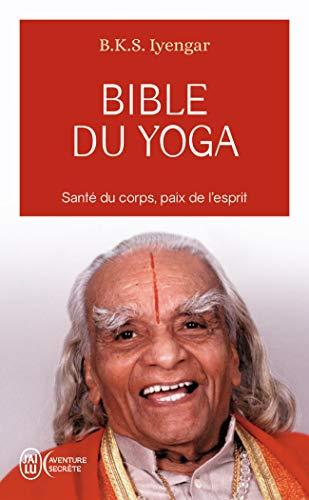 Bible du yoga: Light on yoga (J'ai lu Aventure secrète)