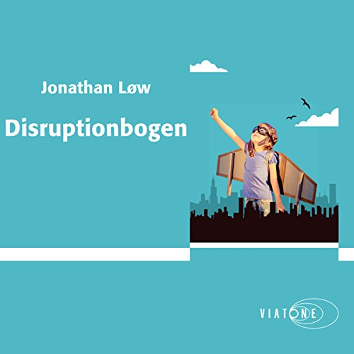 Disruptionbogen [Disruption Book]                   By:                                                                                                                                 Jonathan Løw                               Narrated by:                                                                                                                                 Dan Schlosser                      Length: 1 hr and 6 mins     Not rated yet     Overall 0.0