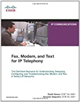 Fax, Modem, and Text for IP Telephony by David Hanes Gonzalo Salgueiro(2008-06-21)