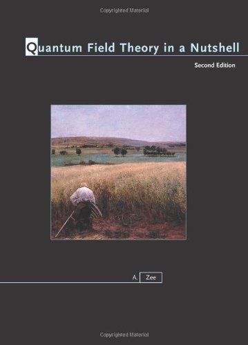[(Quantum Field Theory in a Nutshell)] [ By (author) Anthony Zee ] [April, 2010]