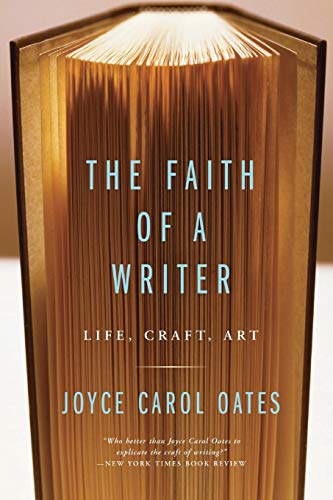 Cover of The Faith of a Writer by Joyce Carol Oates