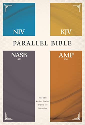 Compare Textbook Prices for NIV, KJV, NASB, Amplified, Parallel Bible, Hardcover: Four Bible Versions Together for Study and Comparison  ISBN 0025986446888 by Zondervan