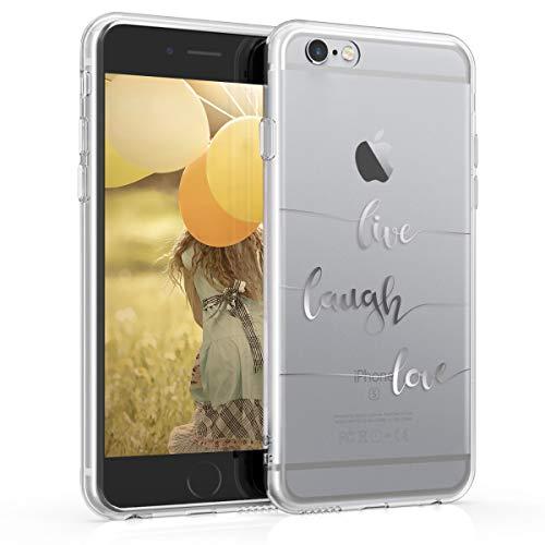 kwmobile Cover Compatibile con Apple iPhone 6 / 6S - Back Case Custodia Posteriore in Silicone TPU Cover per Smartphone - Back Cover Live Laugh Love Argento/Trasparente