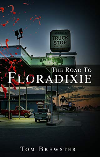 The Road to Floradixie (English Edition)