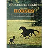 Marguerite Henry: All About Horses 0394802438 Book Cover