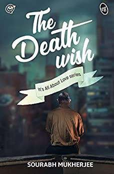 The Death Wish by [Sourabh Mukherjee]