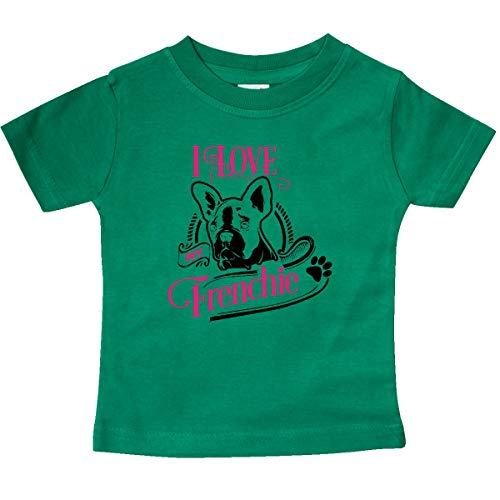 inktastic I Love My Frenchie Baby T-Shirt 6 Months Kelly Green 3d744